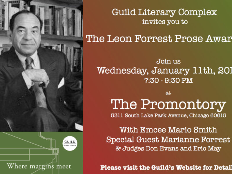 Leon Forrest Prose Awards this week!