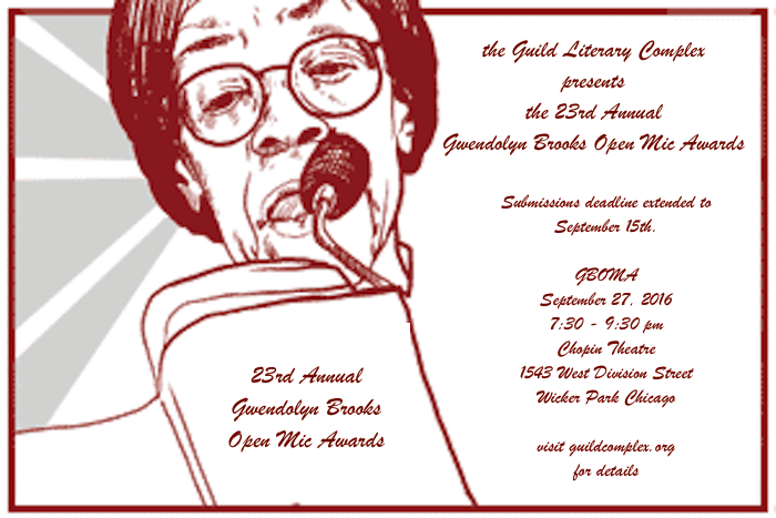 Gwendolyn Brooks Open Mic awards submissions EXTENDED to September 15, 2016