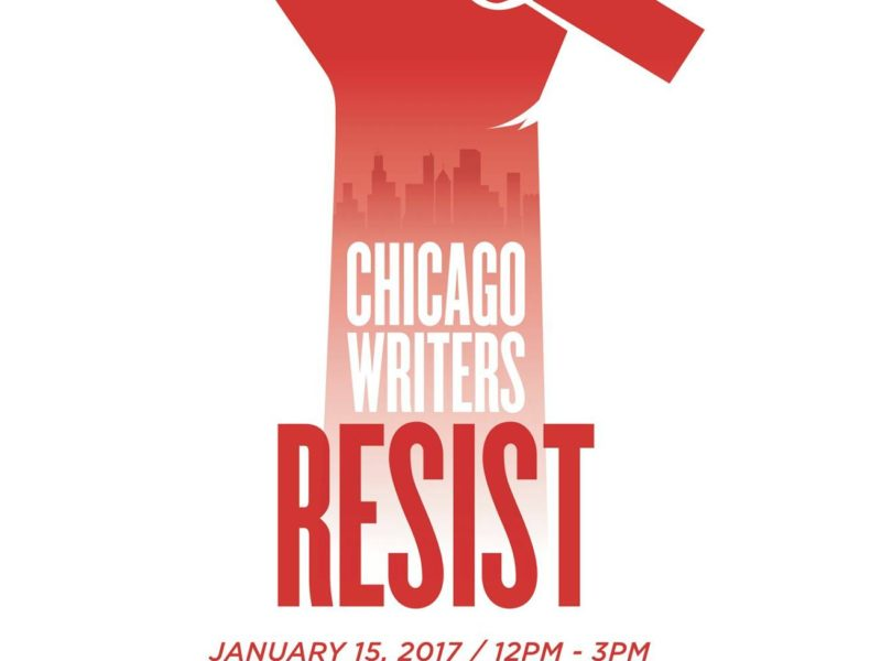 Writers Resist with the Guild Literary Complex on January 15, 2017